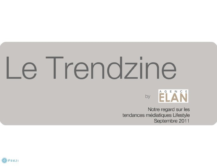 Le Trendzine By Agence ELAN - Septembre 2011