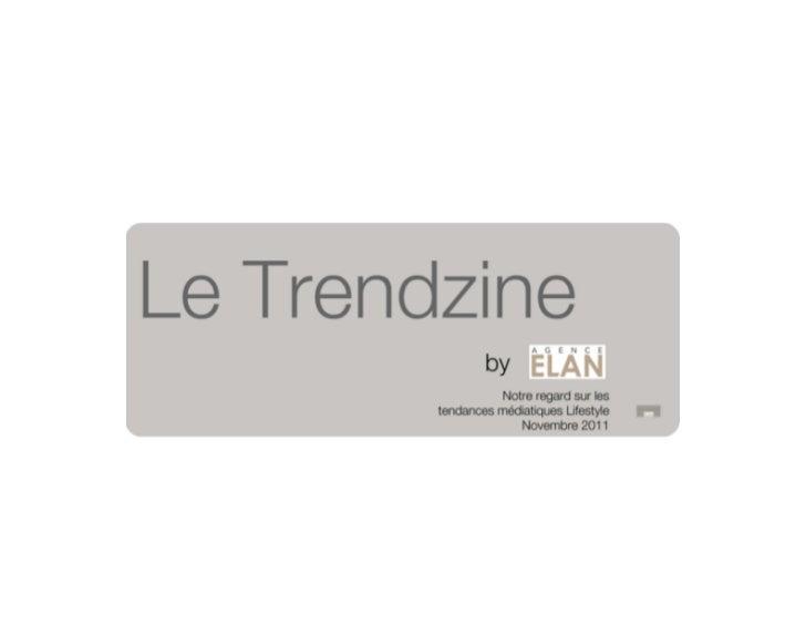 Trendzine by ELAN Novembre 2011