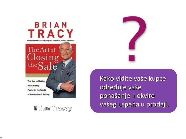 Ne pričajte o sebi,Ne pričajte o sebi, pričajte o kupcu!pričajte o kupcu! VAŽNOVAŽNO