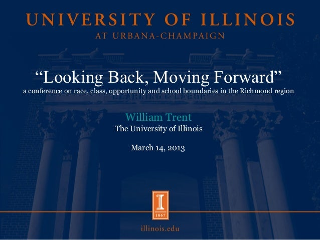 """Looking Back, Moving Forward""a conference on race, class, opportunity and school boundaries in the Richmond regionWilliam..."
