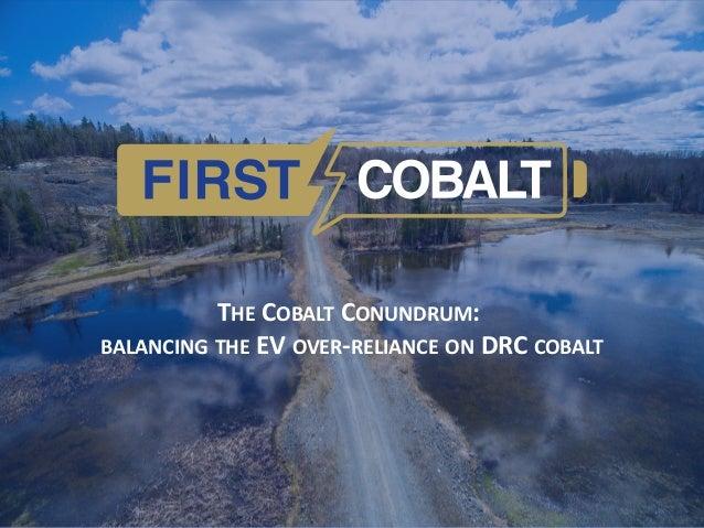 THE COBALT CONUNDRUM: BALANCING THE EV OVER-RELIANCE ON DRC COBALT