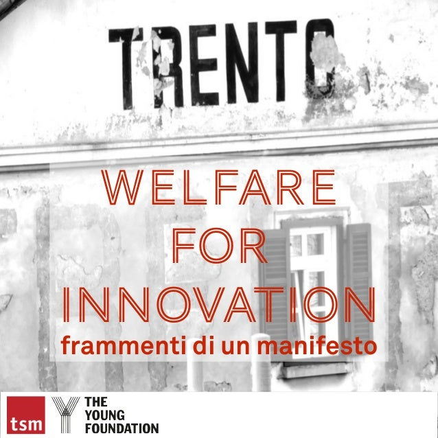 Welfare for Innovation frammenti di un manifesto