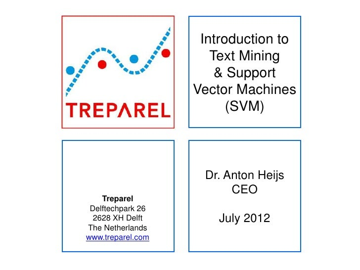 Introduction to                      Text Mining                       & Support                   Vector Machines        ...