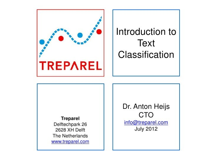 Introduction to                        Text                    Classification                    Dr. Anton Heijs    Trepar...