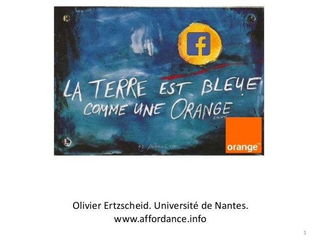 1 Olivier Ertzscheid. Université de Nantes. www.affordance.info