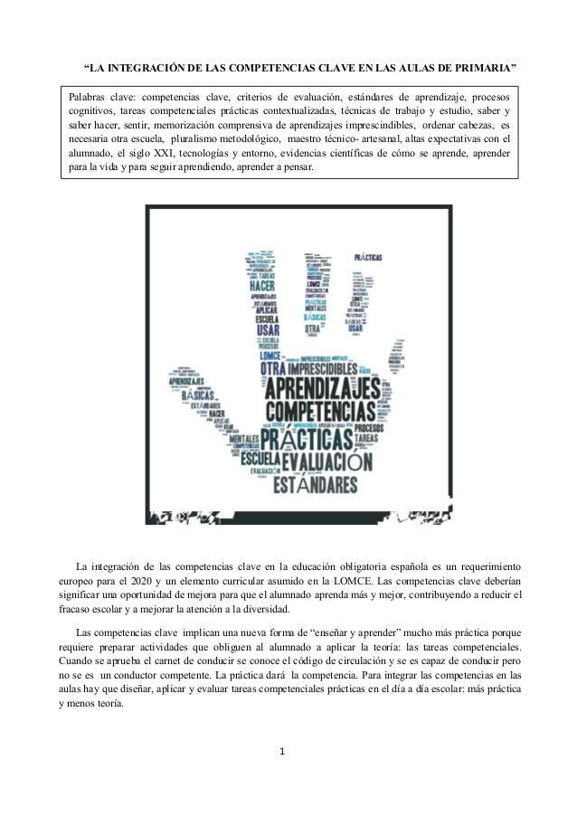 """""""LA INTEGRACIÓN DE LAS COMPETENCIAS CLAVE EN LAS AULAS DE PRIMARIA""""  Palabras clave: competencias clave, criterios de eval..."""