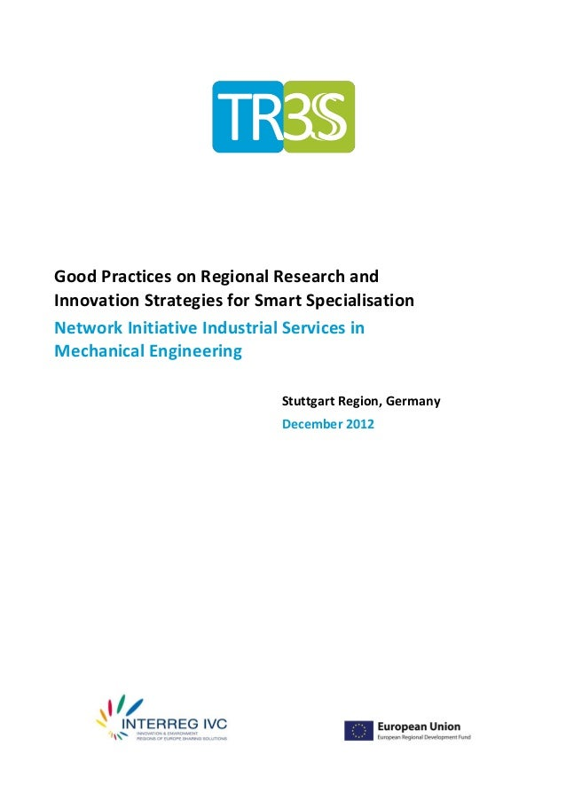 Good Practices on Regional Research andInnovation Strategies for Smart SpecialisationNetwork Initiative Industrial Service...