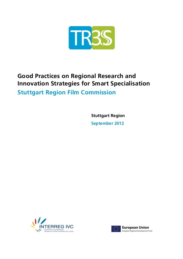 Good Practices on Regional Research andInnovation Strategies for Smart SpecialisationStuttgart Region Film Commission    R...