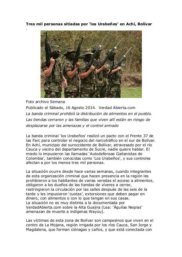 Tres mil personas sitiadas por 'los Urabeños' en Achí, Bolívar . Foto archivo Semana Publicado el Sábado, 16 Agosto 2014. ...