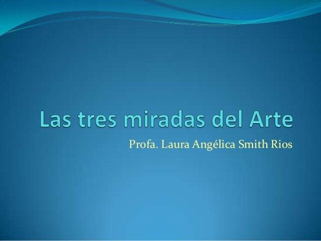 Profa. Laura Angélica Smith Rios