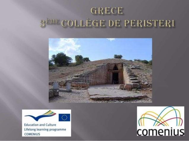 """ 3ème Collège de Peristeri  Athènes- Grèce  Parteneriat multilatéral Comenius  2013-1-GR1-COM06-15166 1 """"jeunes citoye..."""
