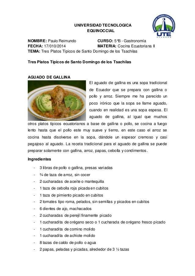 UNIVERSIDAD TECNOLOGICA  EQUINOCCIAL  NOMBRE: Paulo Reimundo CURSO: 5°B - Gastronomía  FECHA: 17/010/2014 MATERIA: Cocina ...