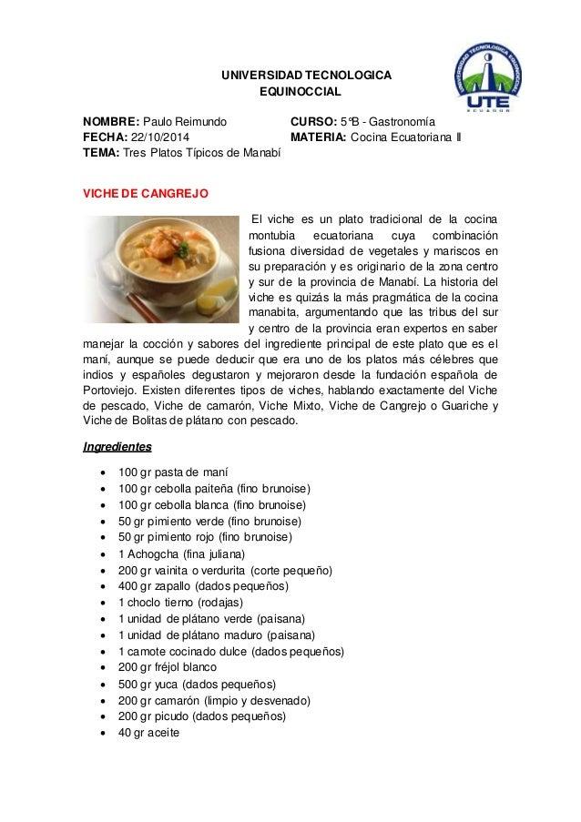 UNIVERSIDAD TECNOLOGICA  EQUINOCCIAL  NOMBRE: Paulo Reimundo CURSO: 5°B - Gastronomía  FECHA: 22/10/2014 MATERIA: Cocina E...