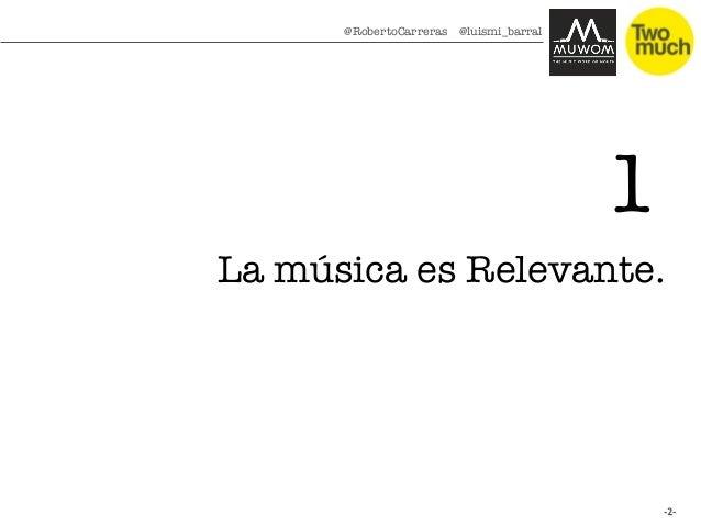 Tres razones para crear brandedcontent en la música Slide 2