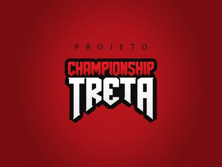 Treta Championship