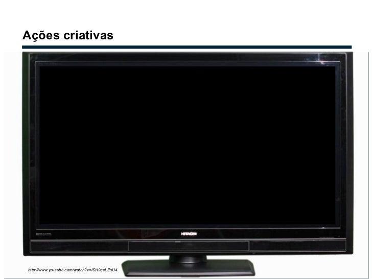 Ações criativas http://www.youtube.com/watch?v=lSH9qeLEsU4 FUNKTUBE