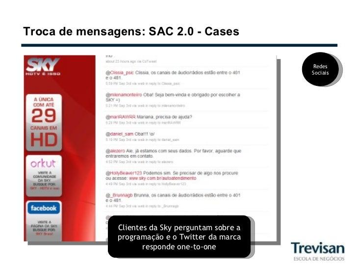 Troca de mensagens: SAC 2.0 - Cases Clientes da Sky perguntam sobre a programação e o Twitter da marca responde one-to-one...
