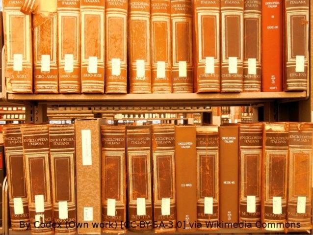 Biblioteche e Wikipedia: forme di collaborazione, obiettivi comuni Slide 3