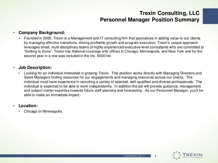 Trexin Consulting, LLCPersonnel Manager Position Summary<br />Company Background:<br />Founded in 2005, Trexin is a Manage...
