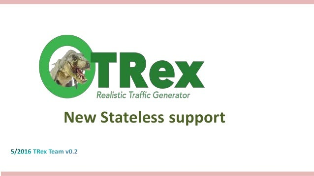 New Stateless support