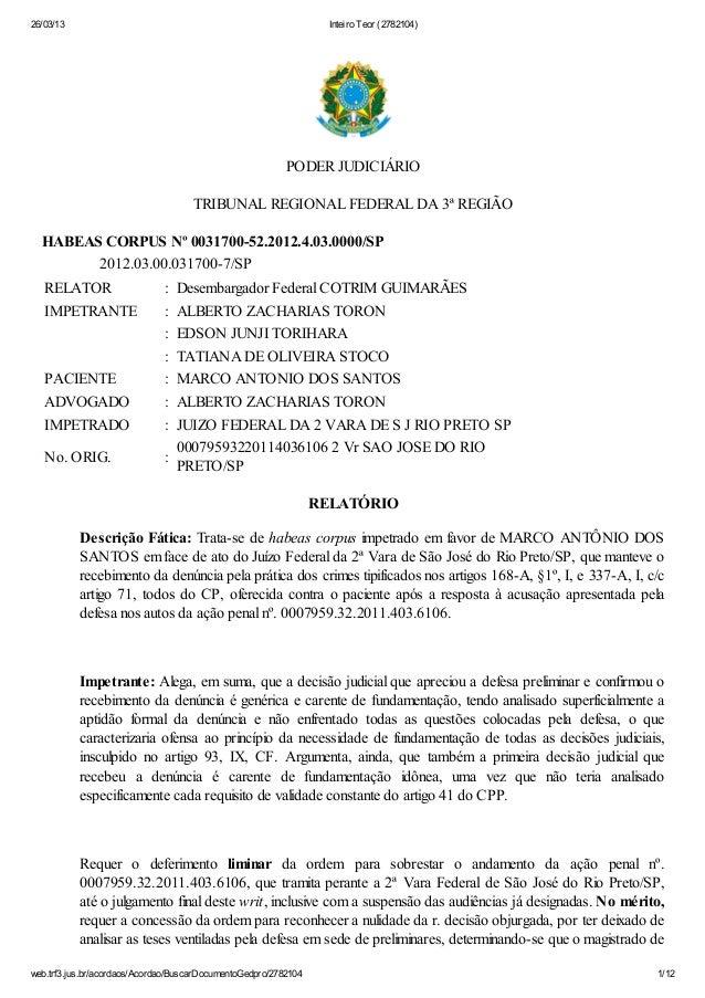 26/03/13 Inteiro Teor (2782104)web.trf3.jus.br/acordaos/Acordao/BuscarDocumentoGedpro/2782104 1/12PODER JUDICIÁRIOTRIBUNAL...