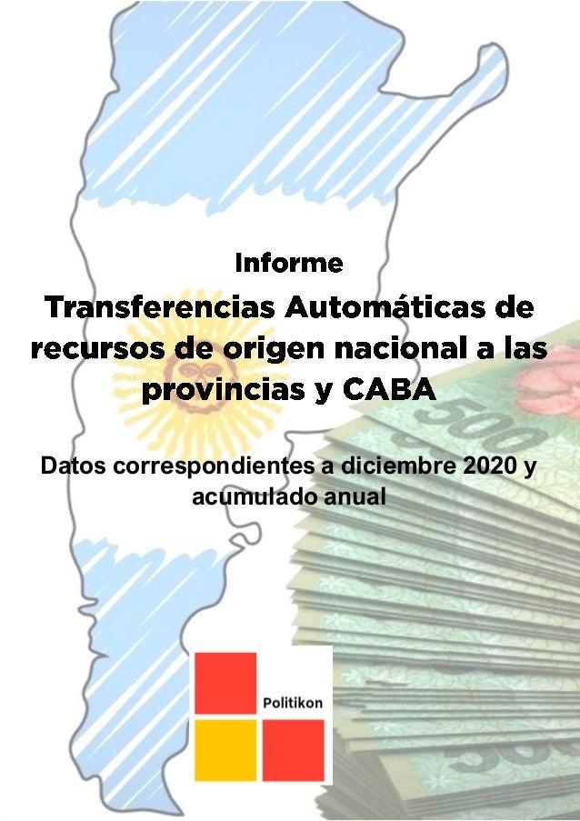 Consultora Politikon Chaco Área Finanzas Provinciales www.politikonchaco.com info@politikonchaco.com Twitter: @politikon_c...