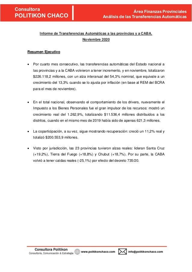 w Consultora POLITIKON CHACO Área Finanzas Provinciales Análisis de las Transferencias Automáticas Informe de Transferenci...