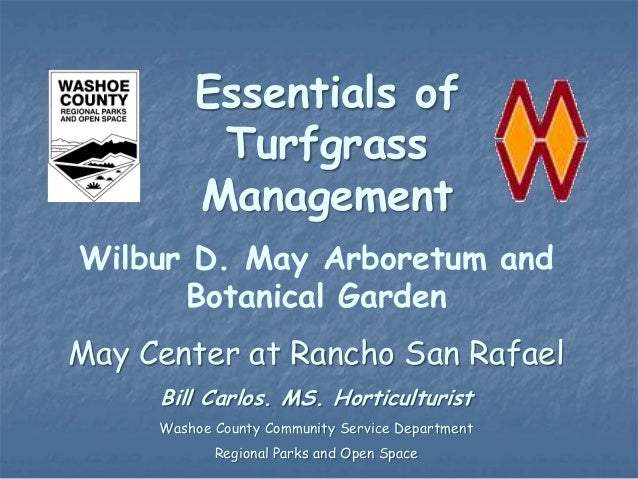 Essentials of          Turfgrass         ManagementWilbur D. May Arboretum and      Botanical GardenMay Center at Rancho S...