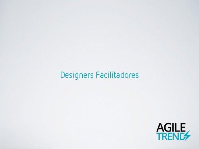 Designers Facilitadores