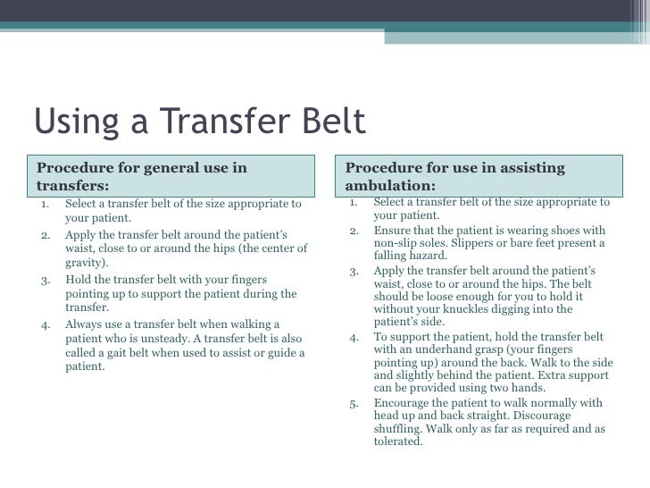 Following correct procedure during patient transfer