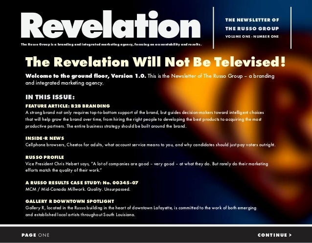 The Revelation Will Not Be Televised! Welcome to the ground floor, Version 1.0. This is the Newsletter of The Russo Group ...