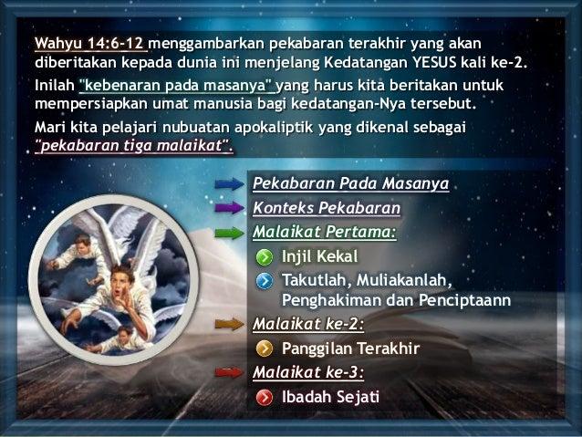 Pekabaran Pada Masanya Konteks Pekabaran Malaikat Pertama: Injil Kekal Takutlah, Muliakanlah, Penghakiman dan Penciptaann ...