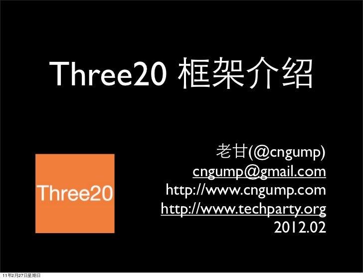 Three20                                 (@cngump)                         cngump@gmail.com                     http://www....