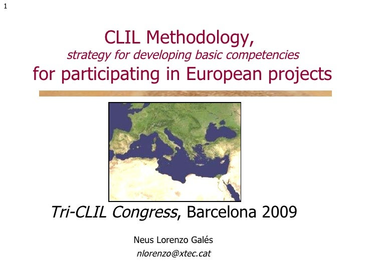 CLIL Methodology,  strategy for developing basic competencies for participating in European projects Tri-CLIL Congress , B...