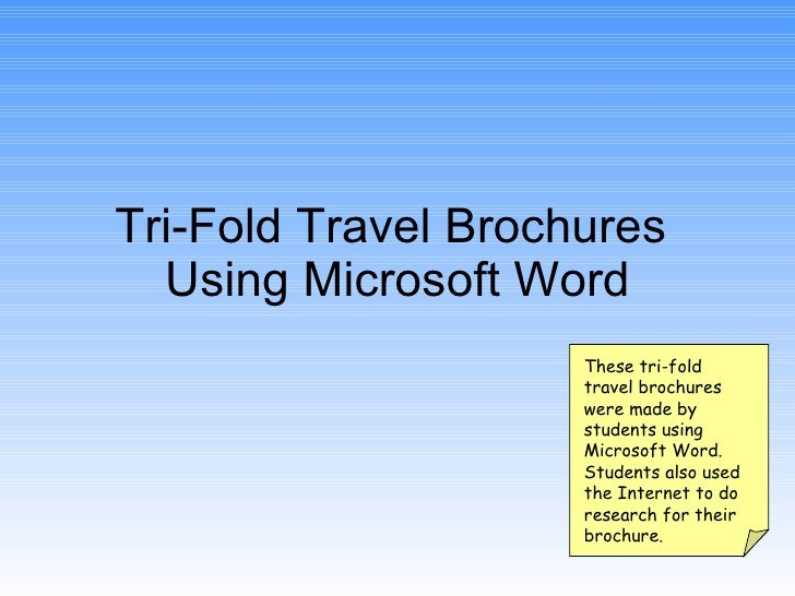 Tri fold travel brochures using word for Tri fold brochure template word 2010