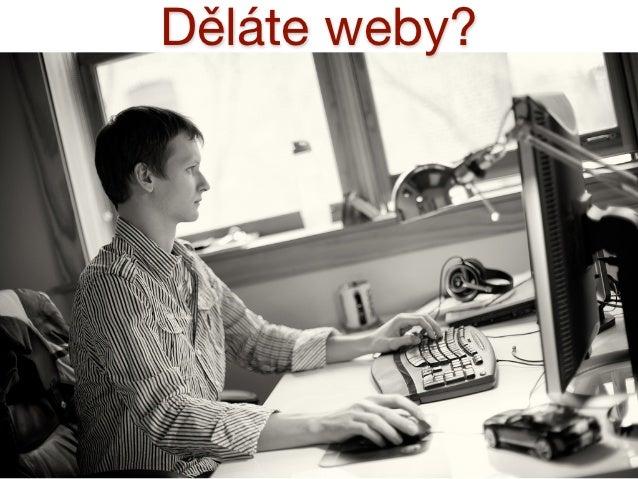 Děláte weby?