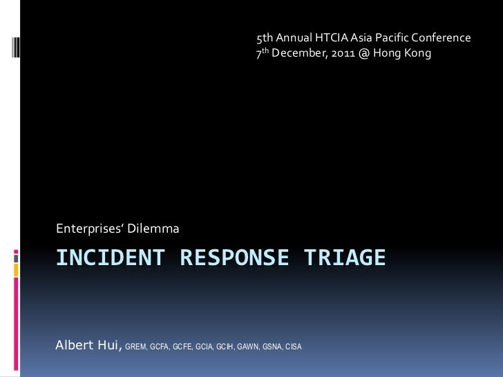 5th Annual HTCIA Asia Pacific Conference                                               7th December, 2011 @ Hong KongEnter...