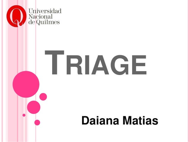 TRIAGE Daiana Matias