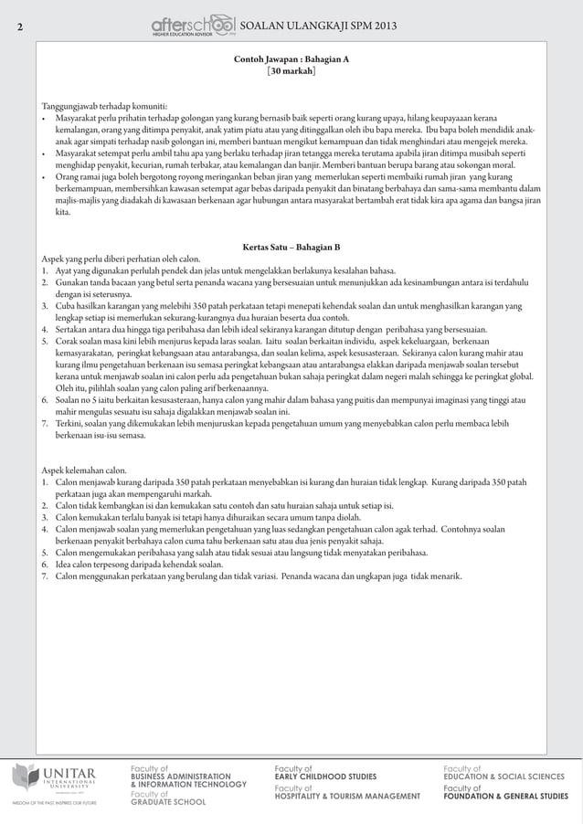 SOALAN ULANGKAJI SPM 20132 Contoh Jawapan : Bahagian A [30 markah] Tanggungjawab terhadap komuniti: • Masyarakat perlu pr...