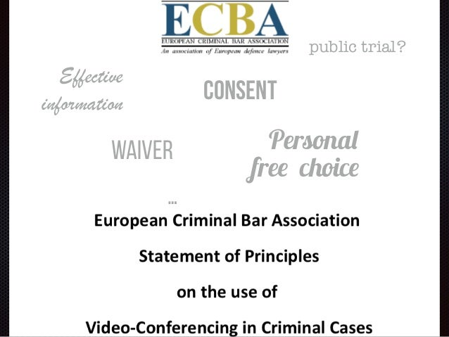 consent Personal free choice Waiver Effective information … public trial?