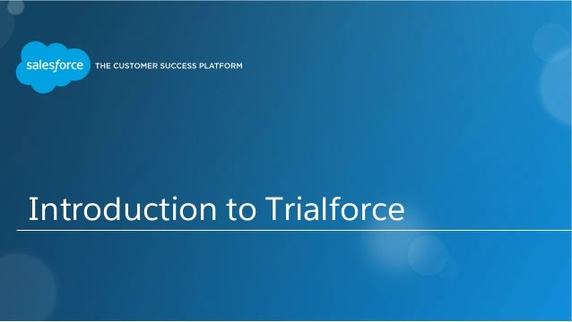 Introduction to Trialforce