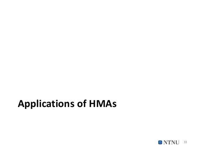 Applications of HMAs 33