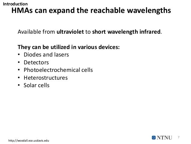 HMAs can expand the reachable wavelengths 7 http://woodall.ece.ucdavis.edu Available from ultraviolet to short wavelength ...