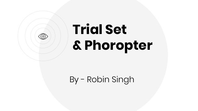 Trial Set & Phoropter by Robin Singh (BMCO)