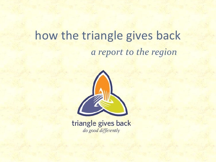 how the triangle gives back<br />a report to the region<br />