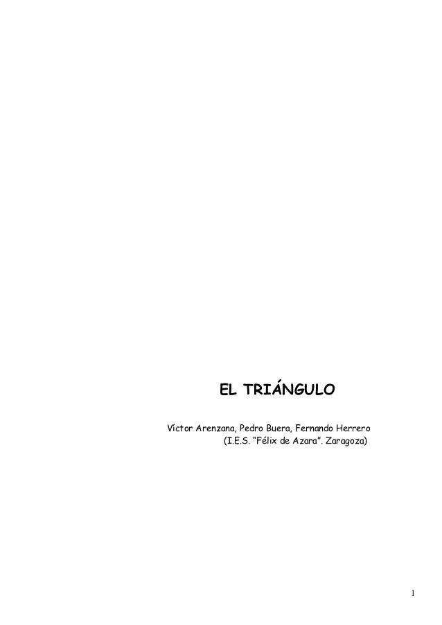 "EL TRIÁNGULO Víctor Arenzana, Pedro Buera, Fernando Herrero (I.E.S. ""Félix de Azara"". Zaragoza) 1"