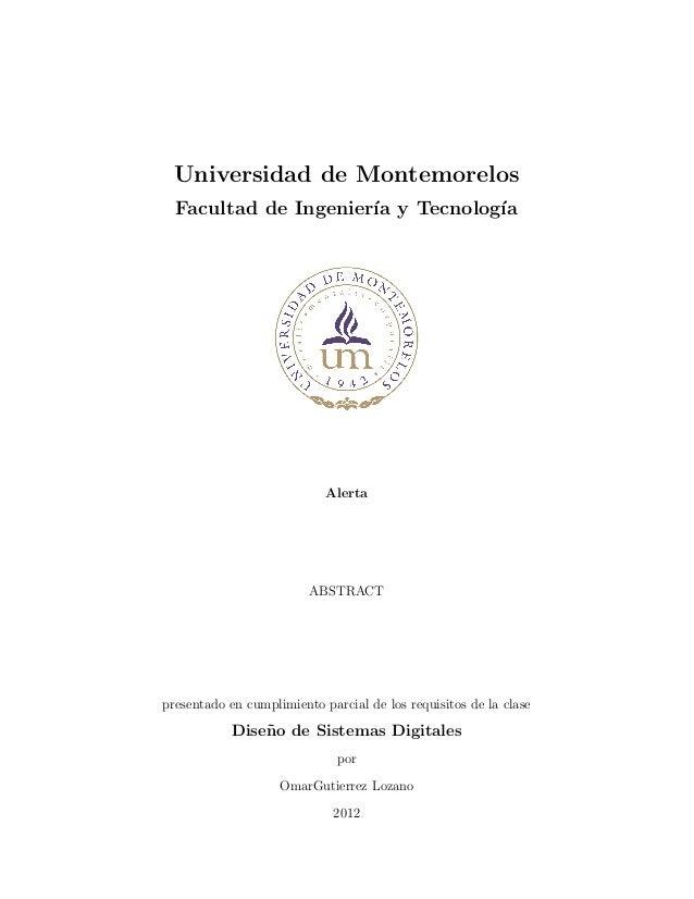 Universidad de MontemorelosFacultad de Ingenier´ıa y Tecnolog´ıaAlertaABSTRACTpresentado en cumplimiento parcial de los re...