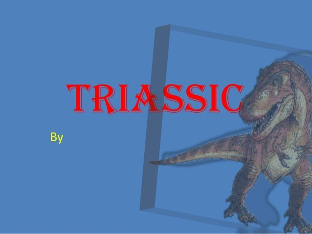 Triassic By