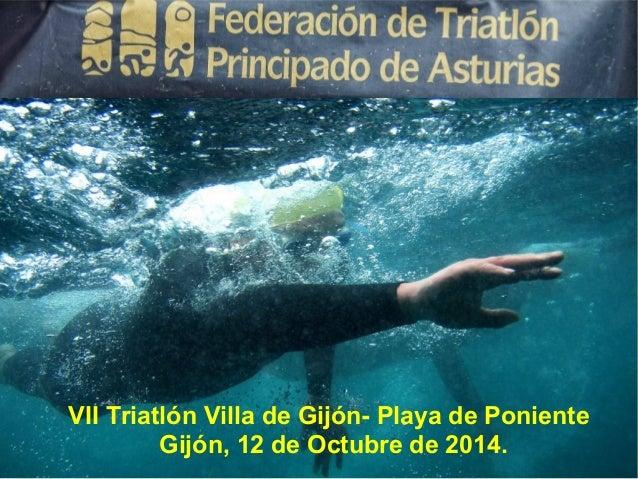VII Triatlón Villa de Gijón- Playa de Poniente  Gijón, 12 de Octubre de 2014.