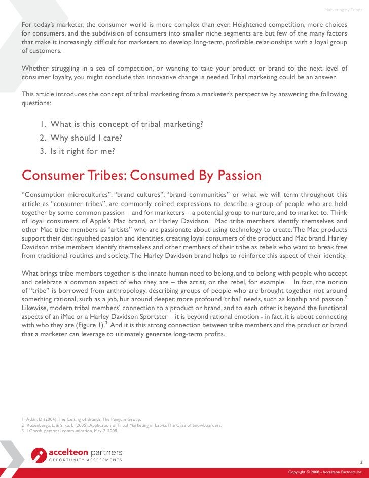 Marketing by Tribes   For today's marketer, the consumer world is more complex than ever. Heightened competition, more cho...